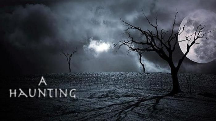 A Haunting - Opening